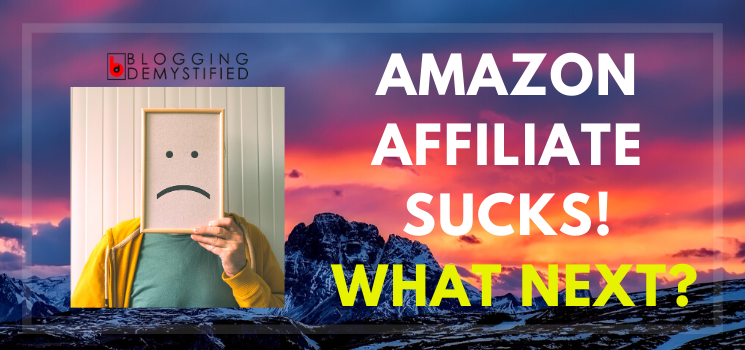 Amazon-Affiliate-Sucks